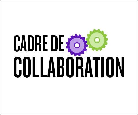 Cadre de collaboration.