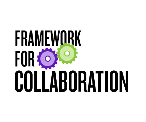 Framework for Collaboration.