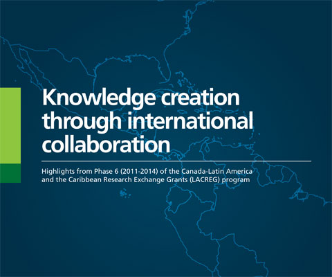 Knowledge creation through international collaboration: 2011-2014 LACREG program.