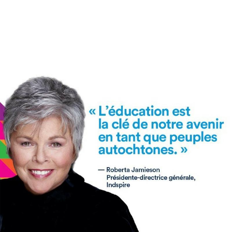 """Citation de Roberta Jamieson : """"L'éducation est la clé de notre avenir en tant que peuples autochtones."""""""