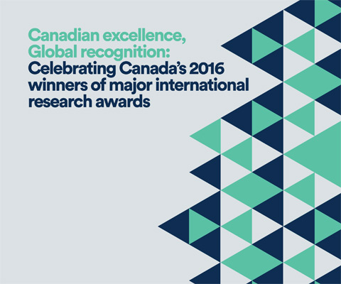 Canada's 2016 winners of major international research awards